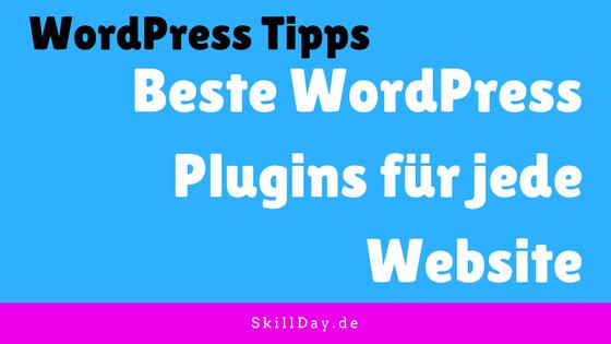 Beste WordPress Plugins für SEO, Sicherheit, Newsletter, Page Builder und mehr